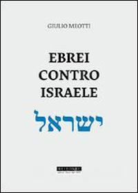 Ebrei-contro-Israele